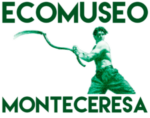 ECOMUSEO DEL MONTE CERESA